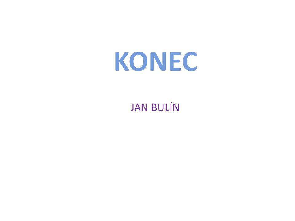 KONEC JAN BULÍN