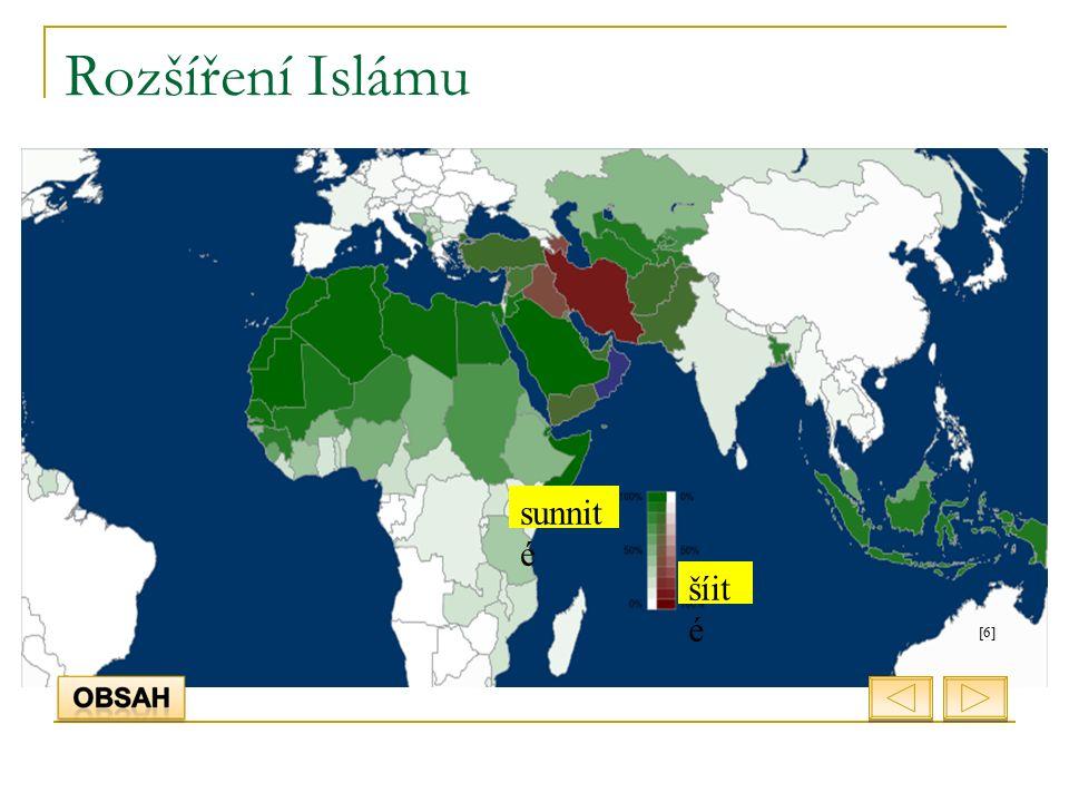 Rozšíření Islámu sunnit é šíit é [6]