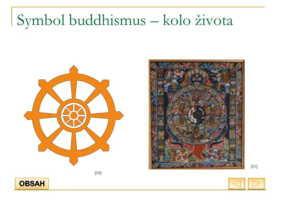 Symbol buddhismus – kolo života [11] [10]
