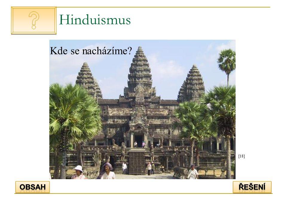 Hinduismus [18] Kde se nacházíme