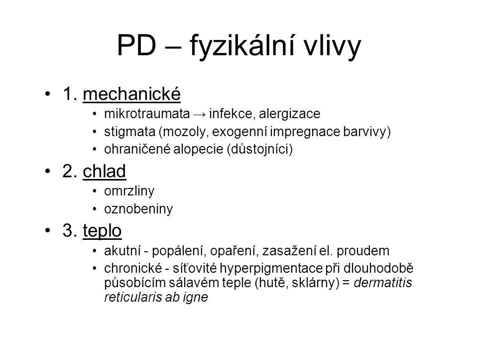 PD – fyzikální vlivy 1.