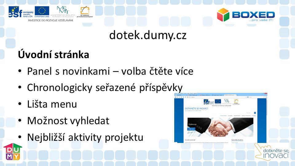 dotek.dumy.cz Úvodní stránka Panel s novinkami – volba čtěte více Chronologicky seřazené příspěvky Lišta menu Možnost vyhledat Nejbližší aktivity projektu