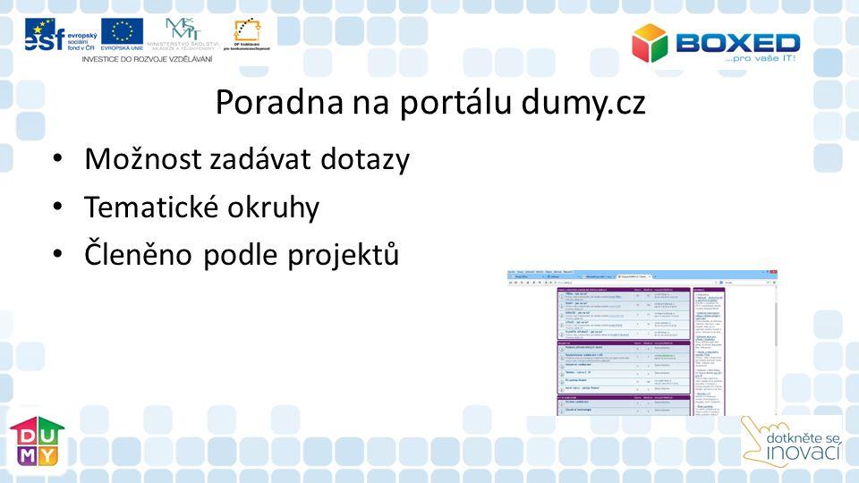 Poradna na portálu dumy.cz Možnost zadávat dotazy Tematické okruhy Členěno podle projektů