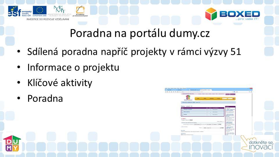Poradna na portálu dumy.cz Sdílená poradna napříč projekty v rámci výzvy 51 Informace o projektu Klíčové aktivity Poradna