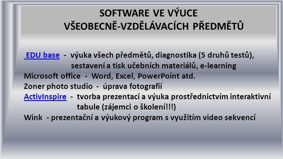 SOFTWARE VE VÝUCE VŠEOBECNĚ-VZDĚLÁVACÍCH PŘEDMĚTŮ EDU base EDU base - výuka všech předmětů, diagnostika (5 druhů testů), sestavení a tisk učebních materiálů, e-learning Microsoft office - Word, Excel, PowerPoint atd.