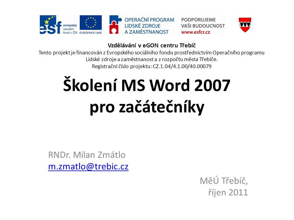 Školení MS Word 2007 pro začátečníky RNDr.
