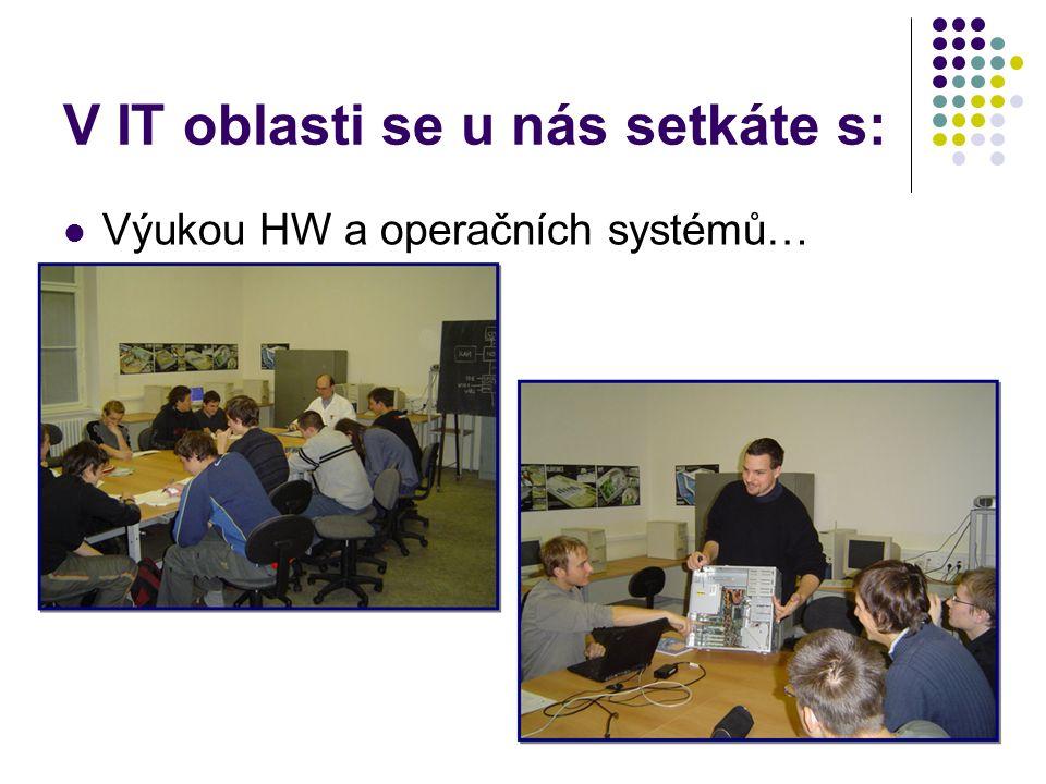 V IT oblasti se u nás setkáte s: Výukou grafických systémů – Autocad, Microstation, Inventor…