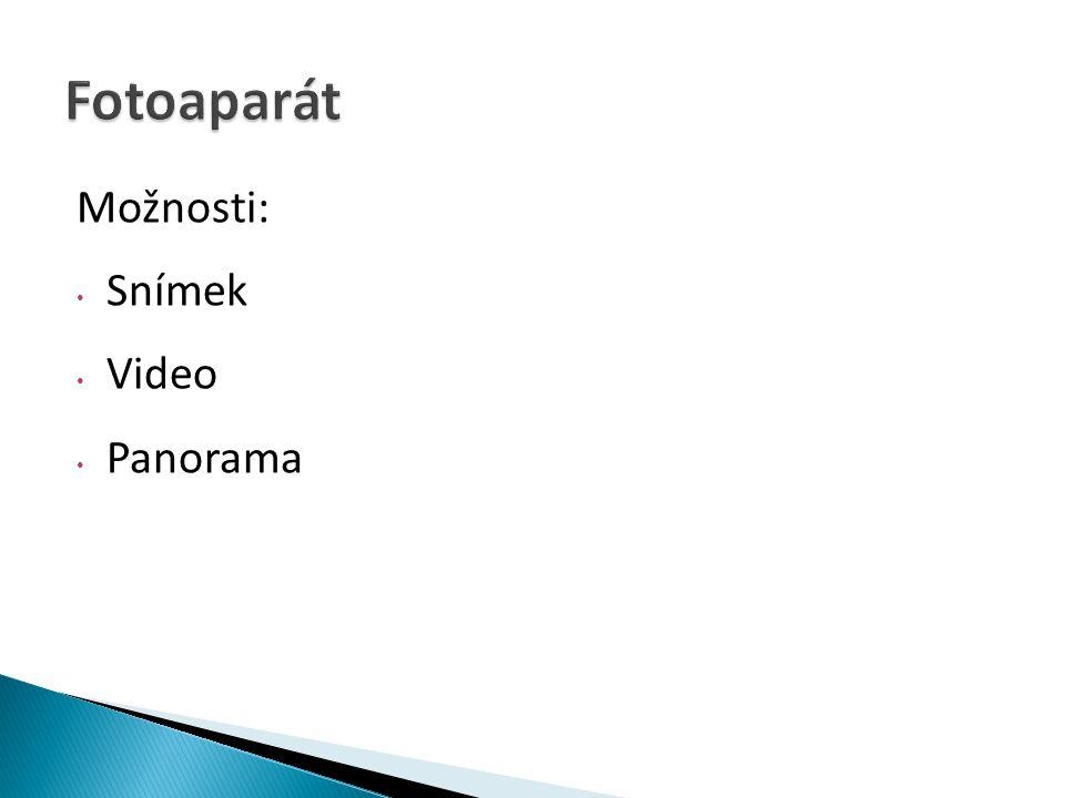 Možnosti: Snímek Video Panorama