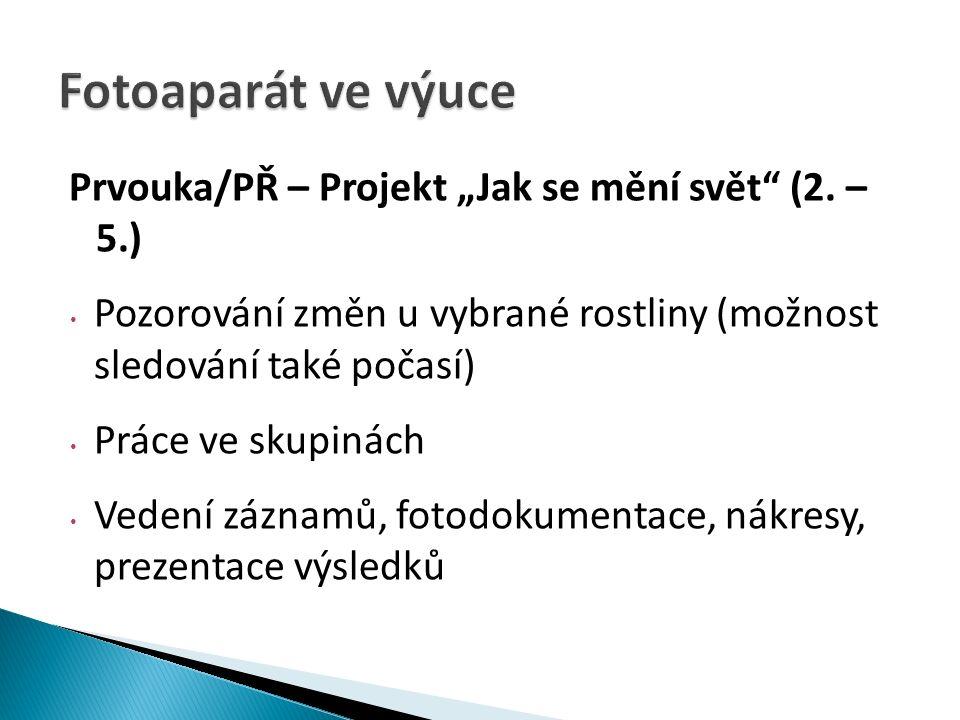 """Prvouka/PŘ – Projekt """"Jak se mění svět (2."""