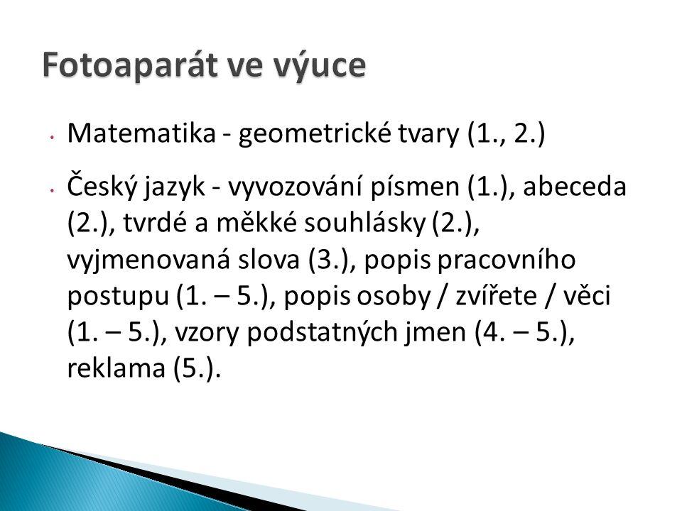 Matematika - geometrické tvary (1., 2.) Český jazyk - vyvozování písmen (1.), abeceda (2.), tvrdé a měkké souhlásky (2.), vyjmenovaná slova (3.), popis pracovního postupu (1.