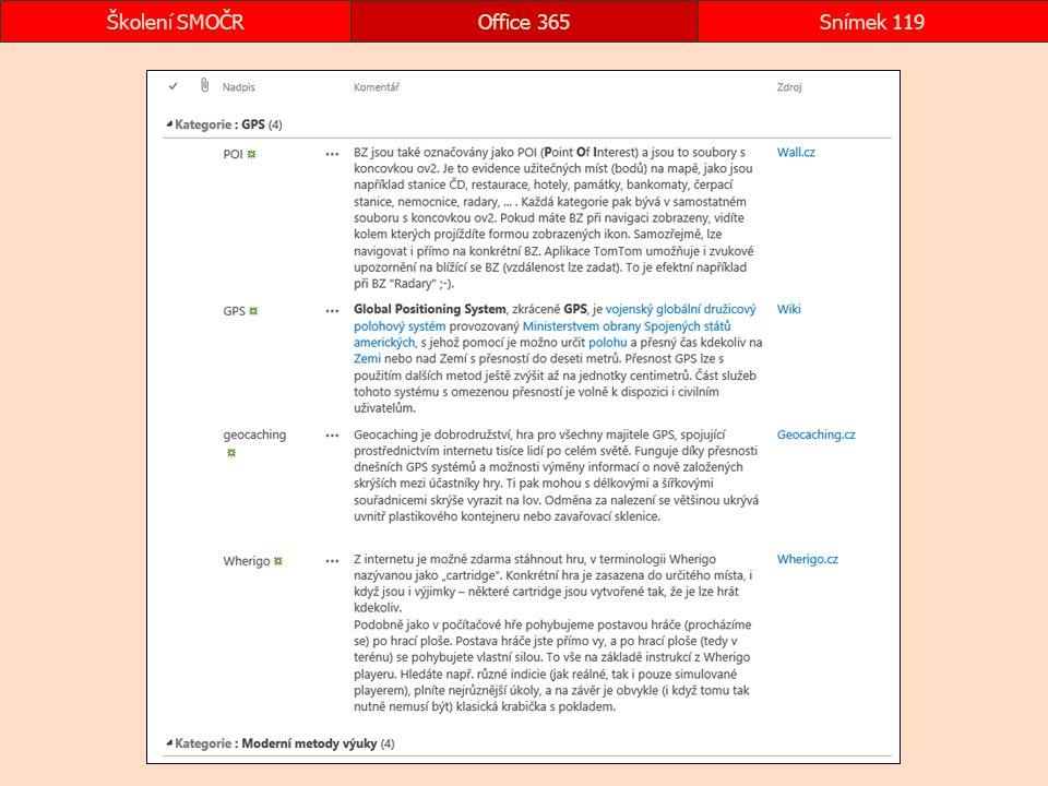 Office 365Snímek 119Školení SMOČR