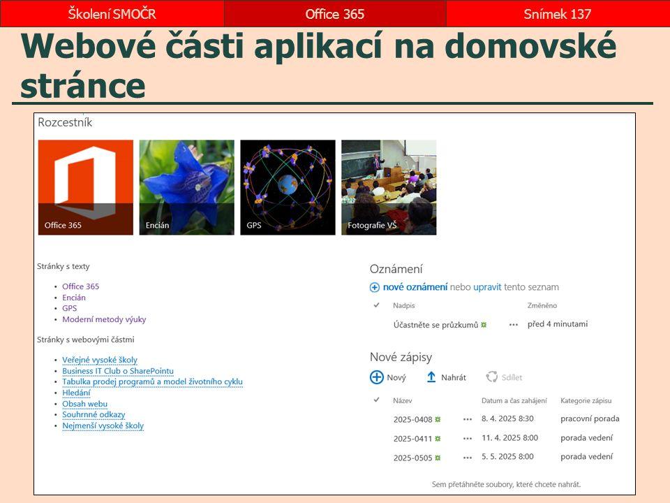 Webové části aplikací na domovské stránce Office 365Snímek 137Školení SMOČR
