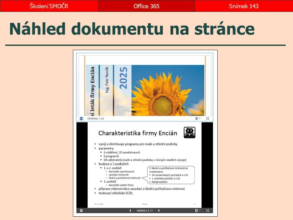Náhled dokumentu na stránce Office 365Snímek 143Školení SMOČR