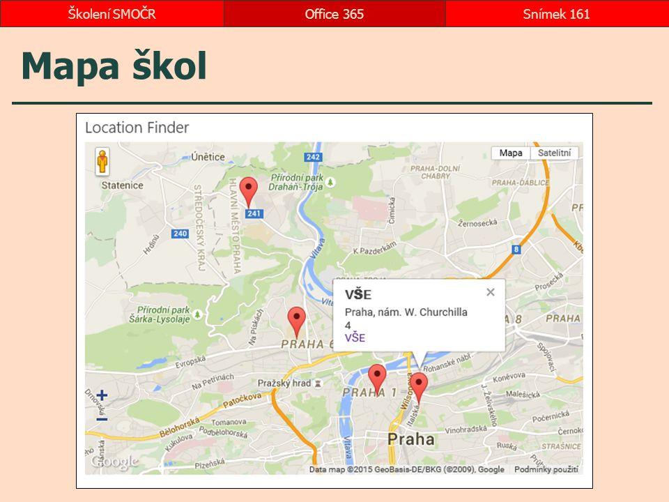 Mapa škol Office 365Snímek 161Školení SMOČR