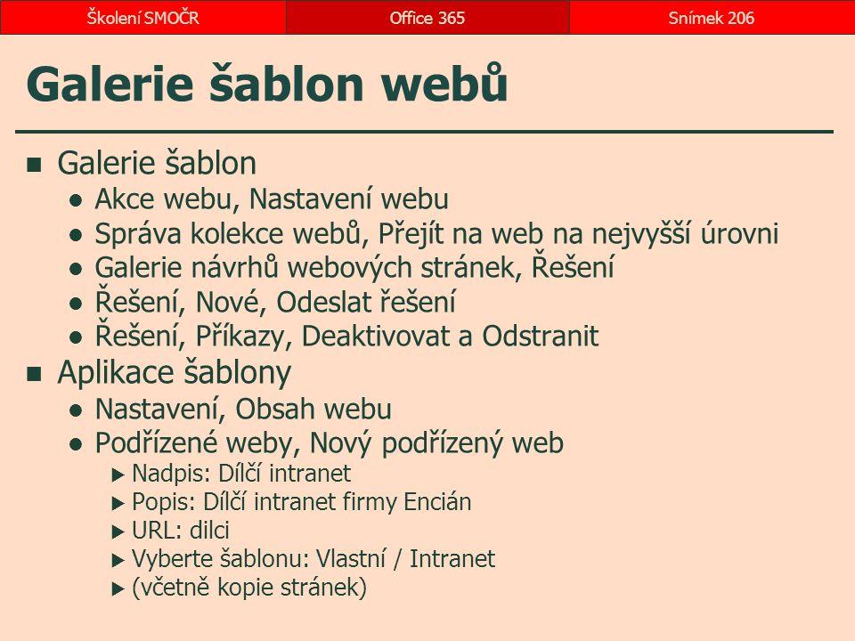 Galerie šablon webů Galerie šablon Akce webu, Nastavení webu Správa kolekce webů, Přejít na web na nejvyšší úrovni Galerie návrhů webových stránek, Ře
