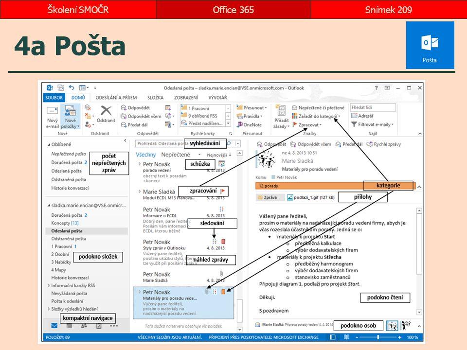 4a Pošta Office 365Snímek 209Školení SMOČR