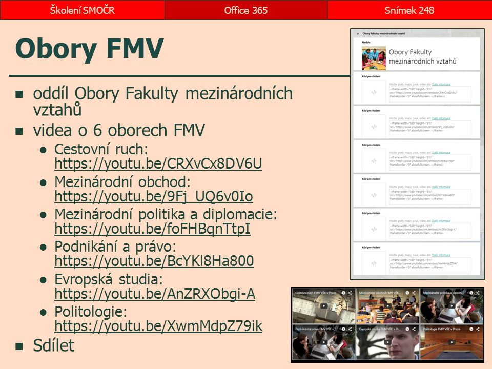 Obory FMV oddíl Obory Fakulty mezinárodních vztahů videa o 6 oborech FMV Cestovní ruch: https://youtu.be/CRXvCx8DV6U https://youtu.be/CRXvCx8DV6U Mezi