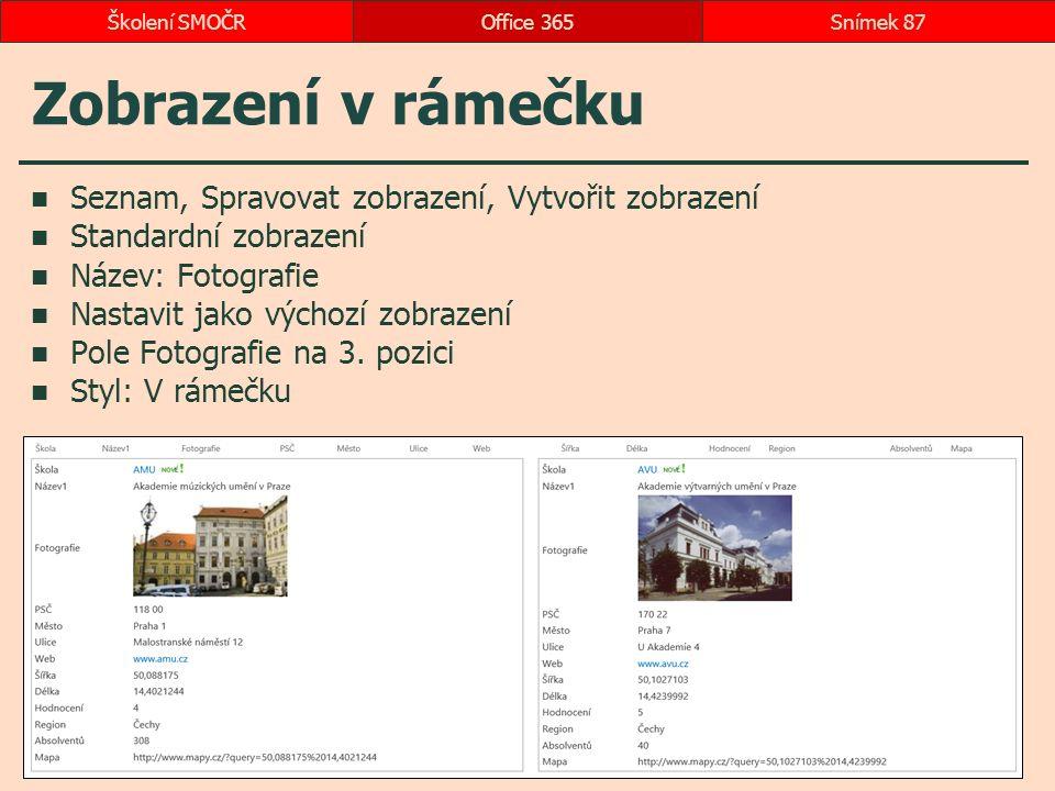 Zobrazení v rámečku Seznam, Spravovat zobrazení, Vytvořit zobrazení Standardní zobrazení Název: Fotografie Nastavit jako výchozí zobrazení Pole Fotogr