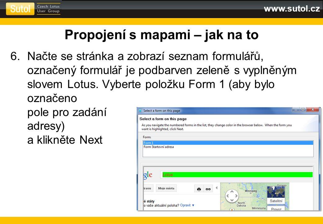 www.sutol.cz Propojení s mapami – jak na to 6.Načte se stránka a zobrazí seznam formulářů, označený formulář je podbarven zeleně s vyplněným slovem Lo