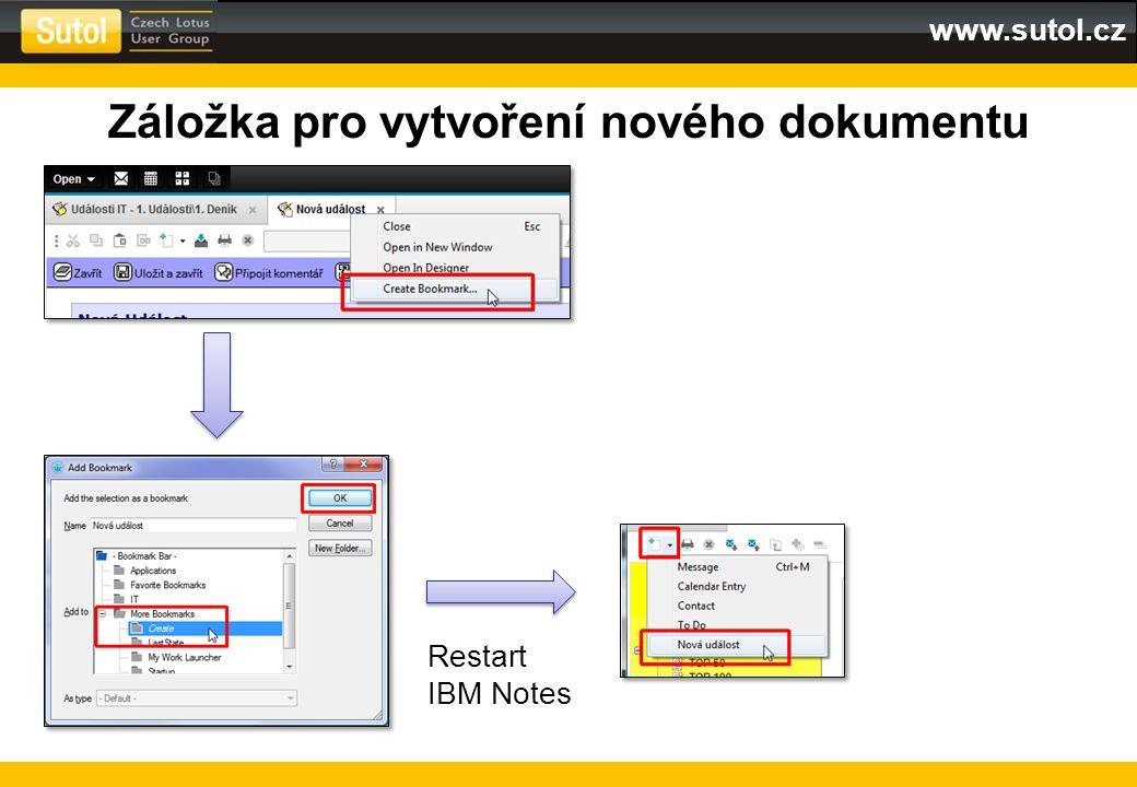 www.sutol.cz Záložka pro vytvoření nového dokumentu Restart IBM Notes