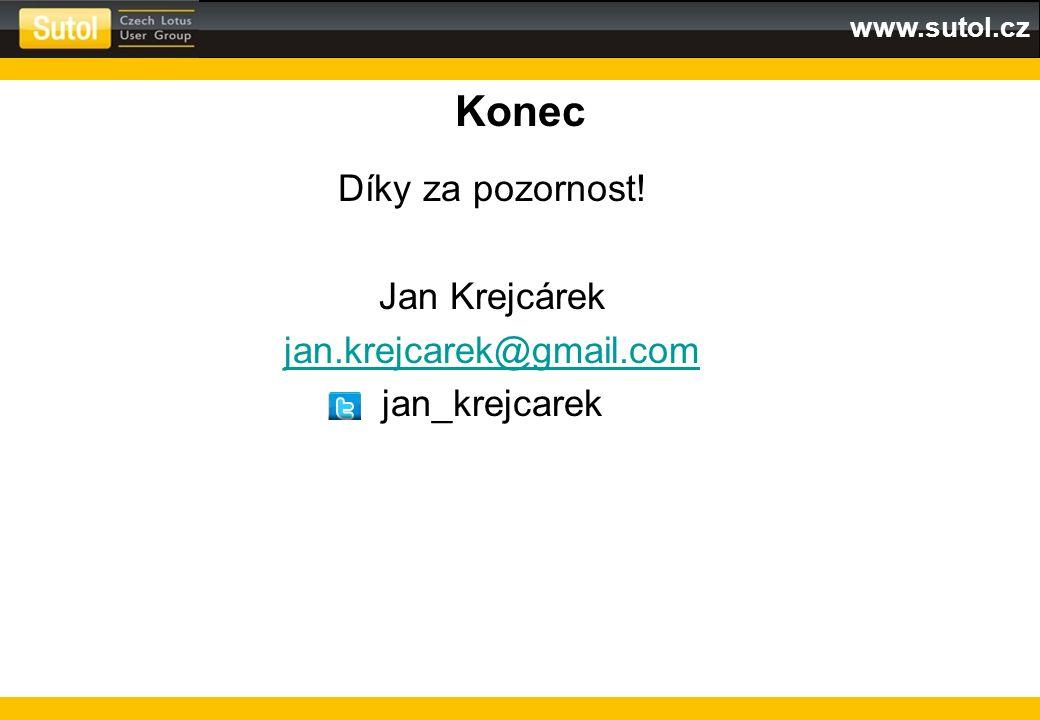 www.sutol.cz Konec Díky za pozornost! Jan Krejcárek jan.krejcarek@gmail.com jan_krejcarek