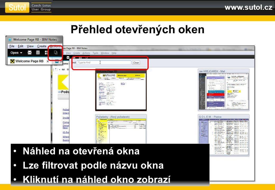 www.sutol.cz Přehled otevřených oken Náhled na otevřená okna Lze filtrovat podle názvu okna Kliknutí na náhled okno zobrazí