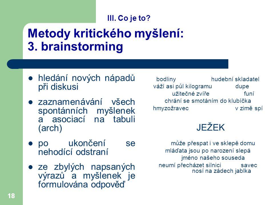 18 Metody kritického myšlení: 3.