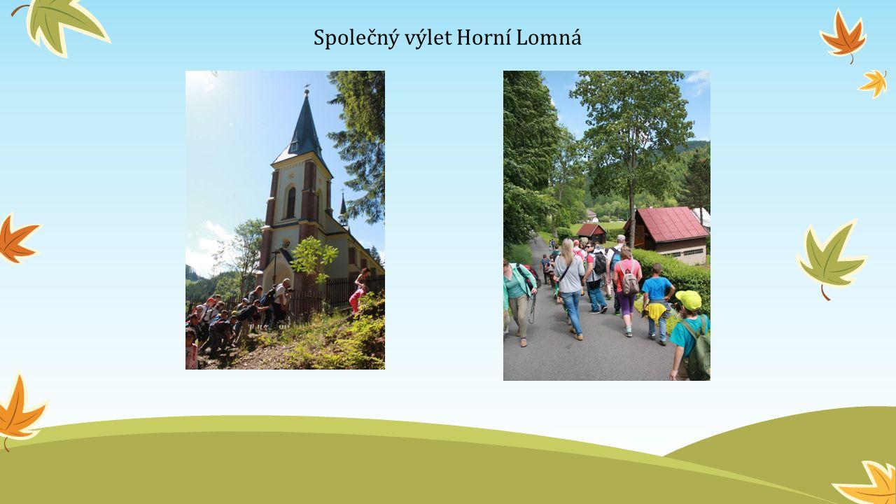 Společný výlet Horní Lomná