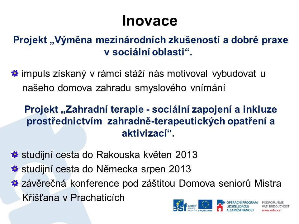 """Projekt """"Výměna mezinárodních zkušeností a dobré praxe v sociální oblasti ."""