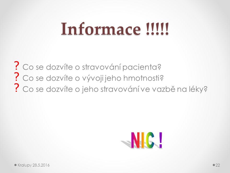 Informace !!!!. Co se dozvíte o stravování pacienta.