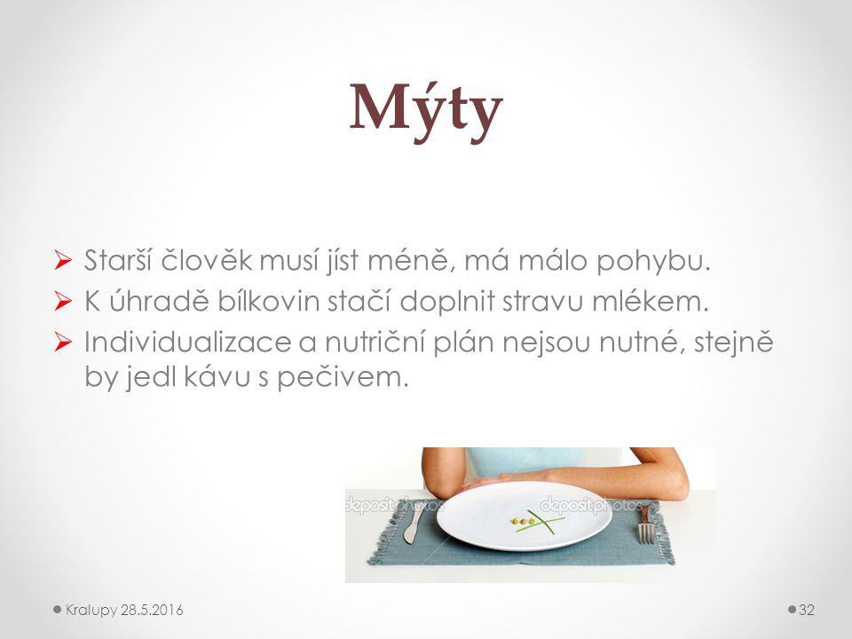 Mýty  Starší člověk musí jíst méně, má málo pohybu.