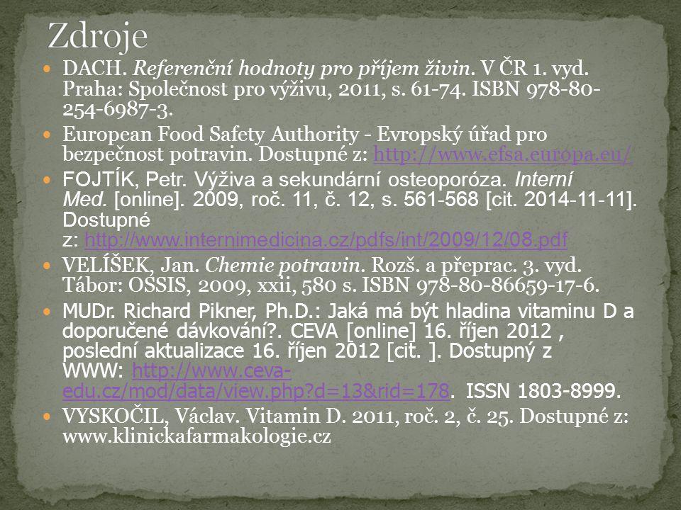 DACH. Referenční hodnoty pro příjem živin. V ČR 1.