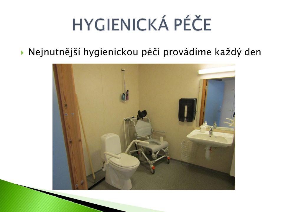  Nejnutnější hygienickou péči provádíme každý den