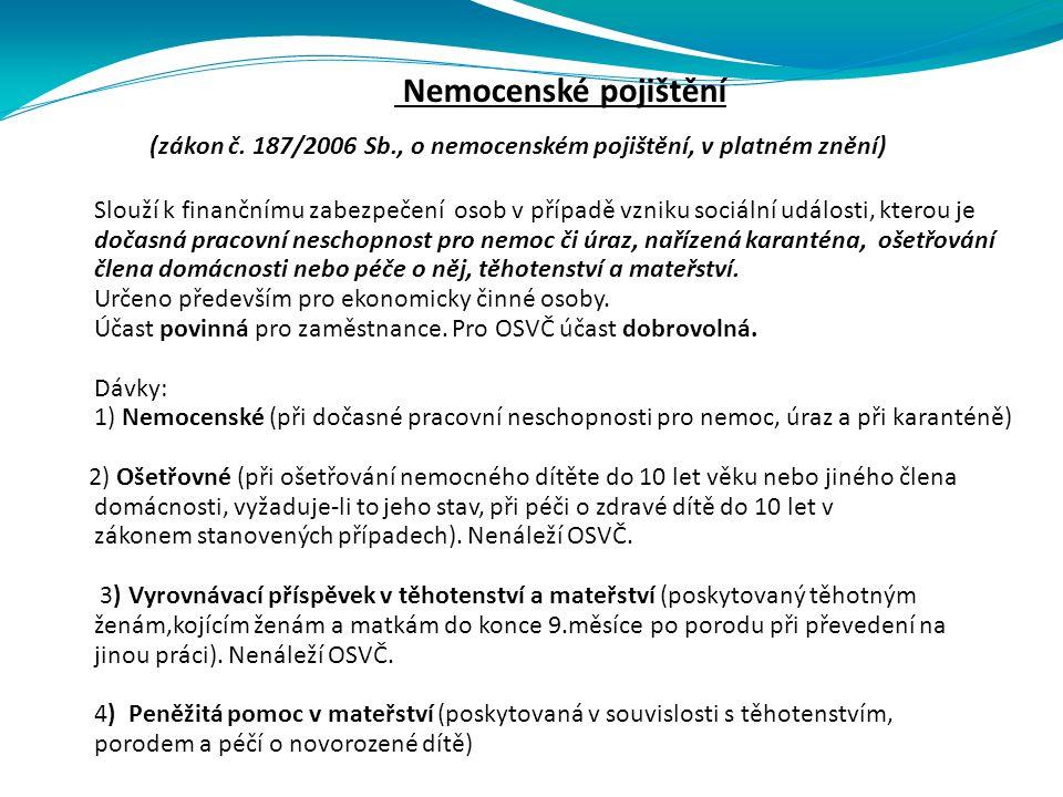 Nemocenské pojištění (zákon č.