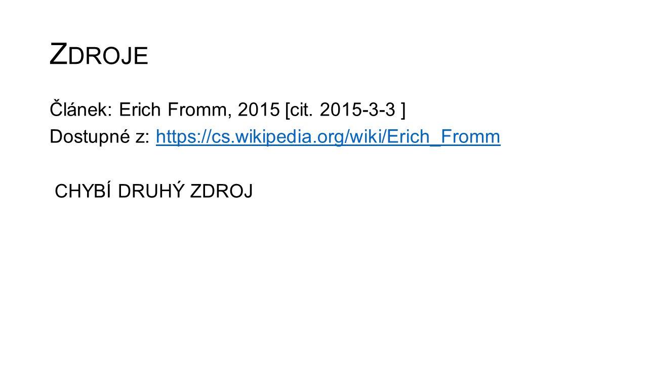 Z DROJE Článek: Erich Fromm, 2015 [cit.