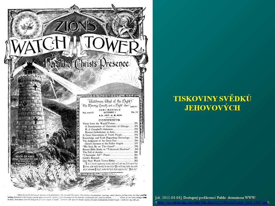 TISKOVINY SVĚDKŮ JEHOVOVÝCH [cit. 2011-04-04]. Dostupný pod licencí Public domain na WWW:.