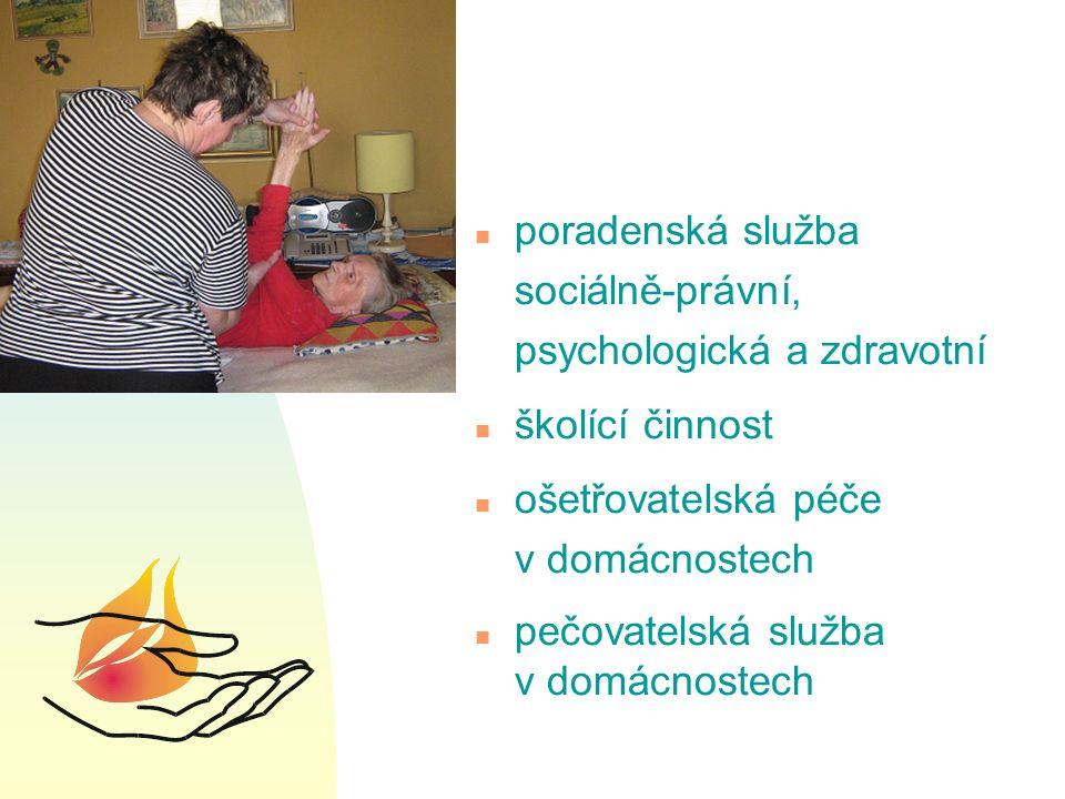 n poradenská služba sociálně-právní, psychologická a zdravotní n školící činnost n ošetřovatelská péče v domácnostech n pečovatelská služba v domácnostech