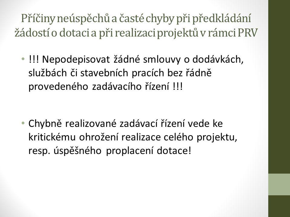 Příčiny neúspěchů a časté chyby při předkládání žádostí o dotaci a při realizaci projektů v rámci PRV !!.