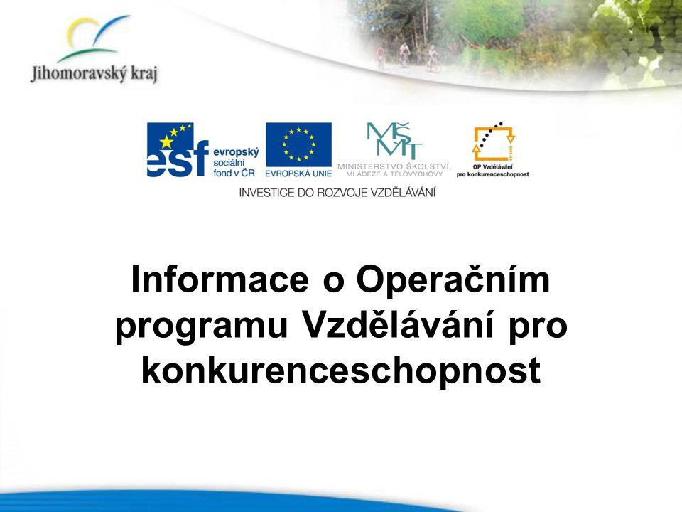 Informace o Operačním programu Vzdělávání pro konkurenceschopnost