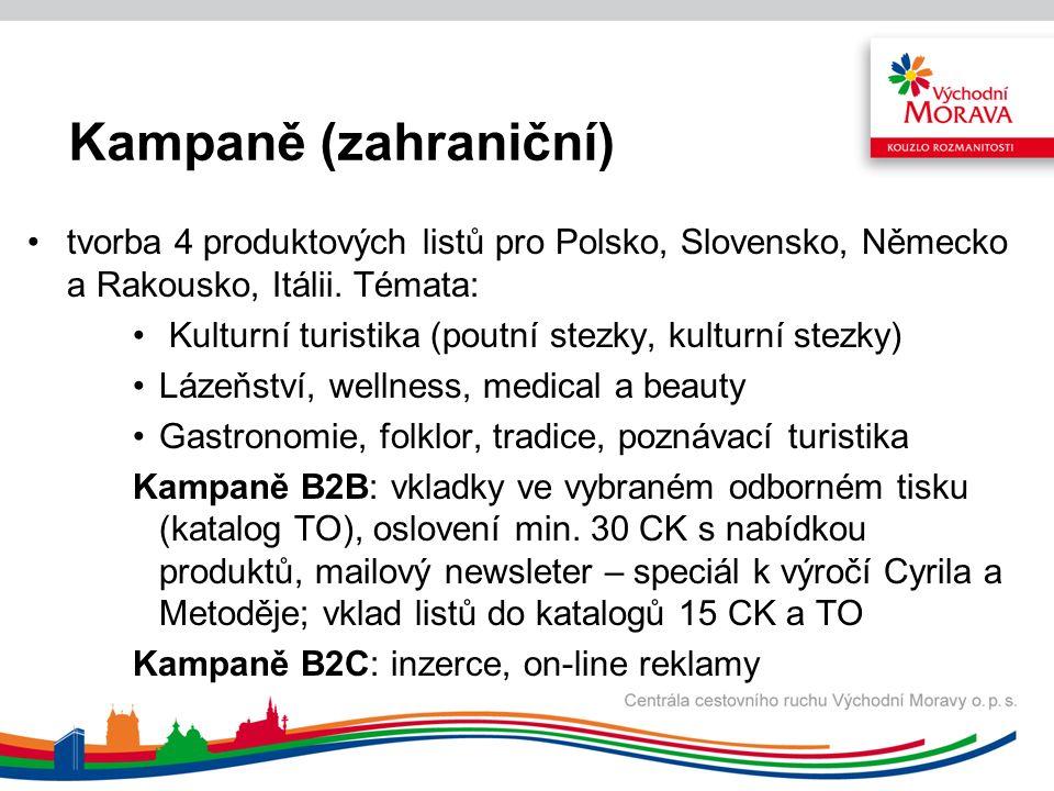 Kampaně v projektu Významné kulturní akce a cíle východní části ČR Pro potřeby oslovování zejména B2B klientely bylo vytvořeno 36 produktových listů (tištěných) a 96 produktových nabídek ve formě PDF (umístění na web, mailing, B2B/B2C) Kampaně dle trhů: Itálie – PR; reklama ve spolupráci s Ryanair; TZ, mailing na TO, CK; elektronický newsletter (2x); TK Miláno; produktový DL leták; on-line reklama; fam a press trip; prezentace v Turíně; prospektový servis (Salone del Camper) Německo – PR; inzerce; mailing na TO, CK; elektronický newsletter (2x); Festival chutí a zážitků v Drážďanech; fam a presstrip; on-line reklama;