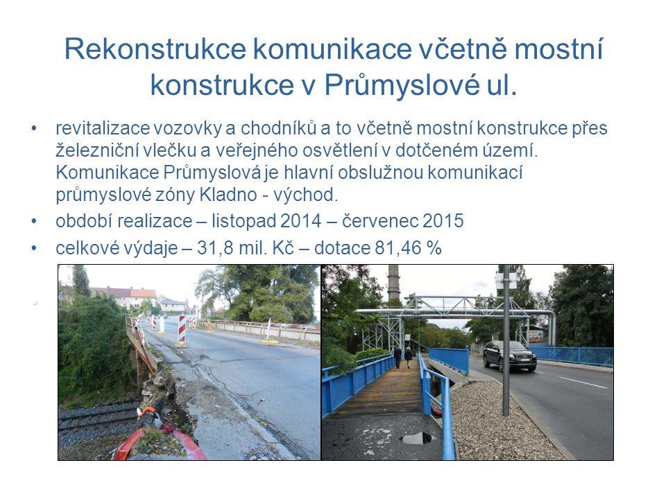 Rekonstrukce komunikace včetně mostní konstrukce v Průmyslové ul.