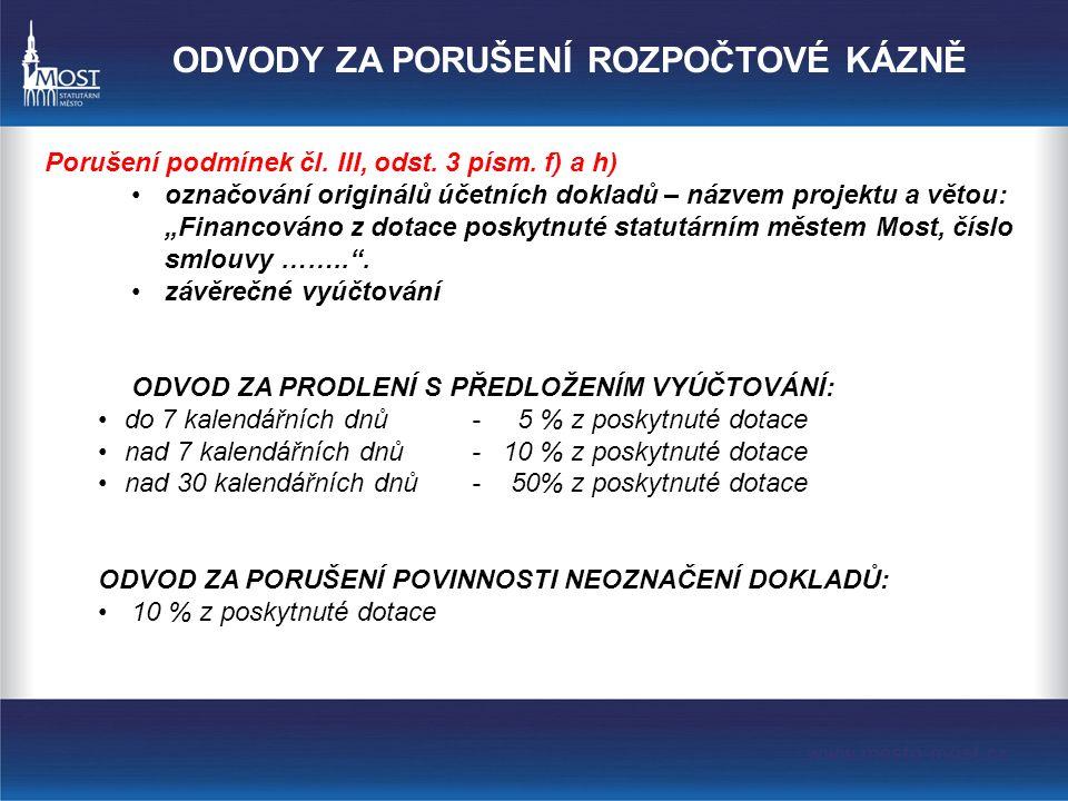 ODVODY ZA PORUŠENÍ ROZPOČTOVÉ KÁZNĚ Porušení podmínek čl.
