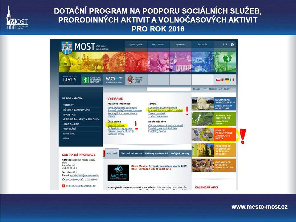 web města DOTAČNÍ PROGRAM NA PODPORU SOCIÁLNÍCH SLUŽEB, PRORODINNÝCH AKTIVIT A VOLNOČASOVÝCH AKTIVIT PRO ROK 2016