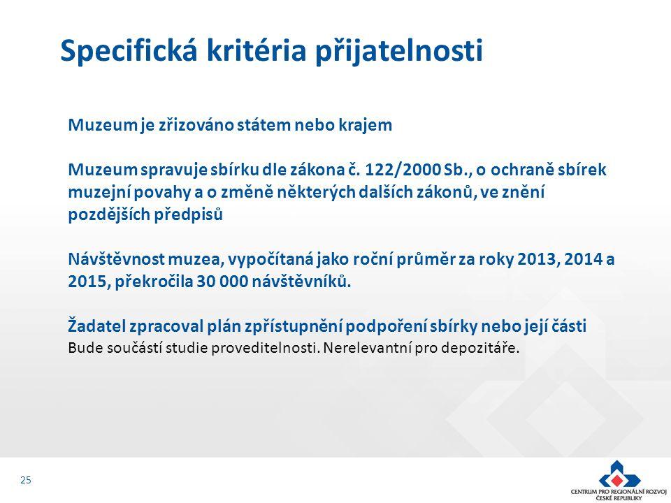 Muzeum je zřizováno státem nebo krajem Muzeum spravuje sbírku dle zákona č.