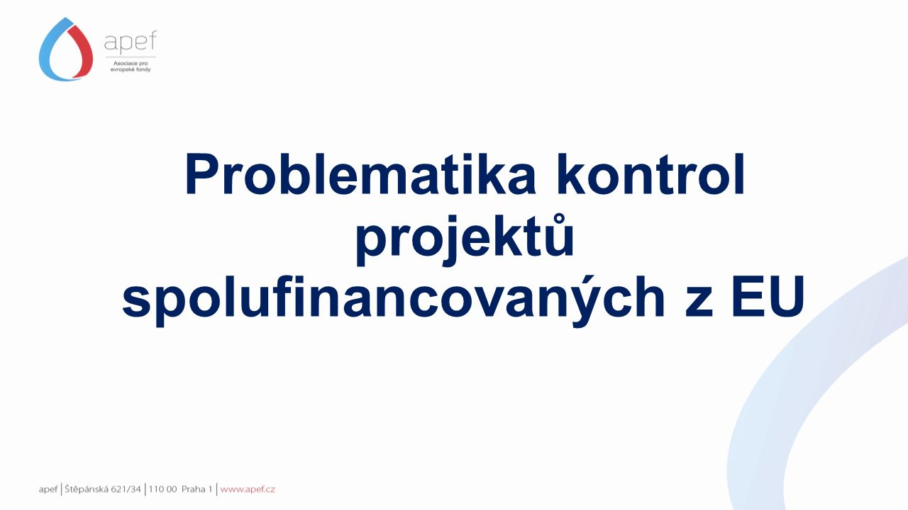 Problematika kontrol projektů spolufinancovaných z EU