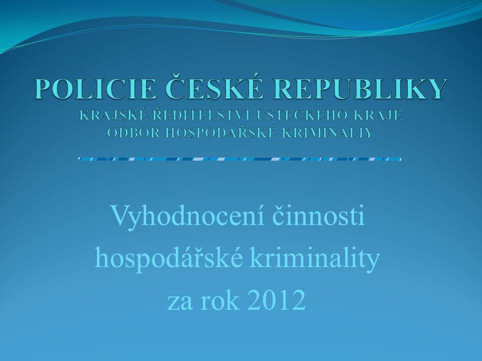 Vyhodnocení činnosti hospodářské kriminality za rok 2012