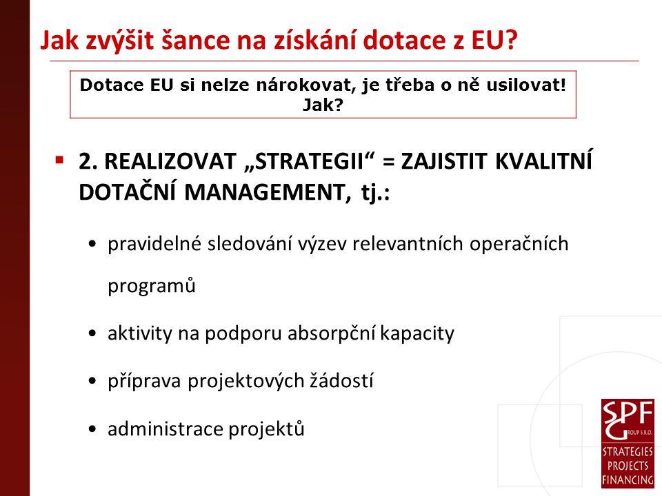 Jak zvýšit šance na získání dotace z EU.  2.