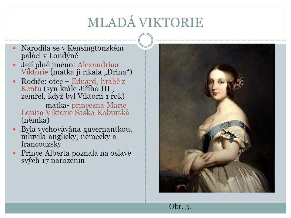 MLADÁ VIKTORIE Po smrti krále Jiřího vládli strýcové Viktorie jako Jiří IV.