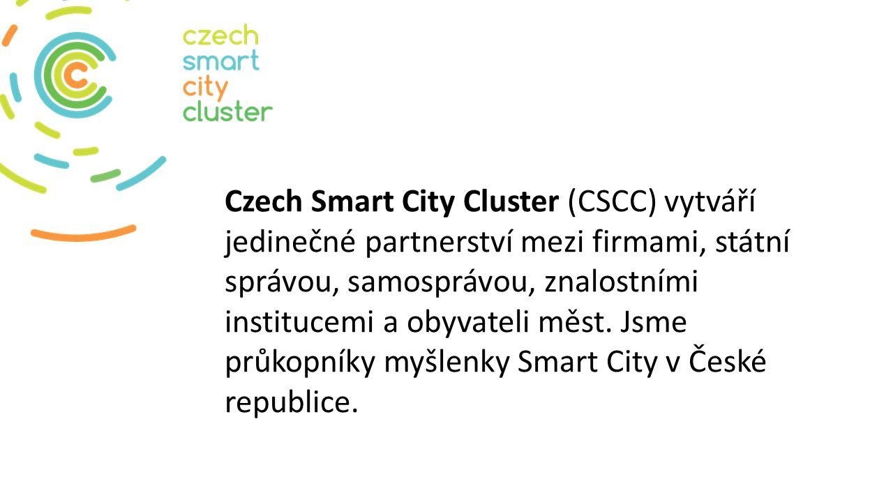 Czech Smart City Cluster (CSCC) vytváří jedinečné partnerství mezi firmami, státní správou, samosprávou, znalostními institucemi a obyvateli měst. Jsm