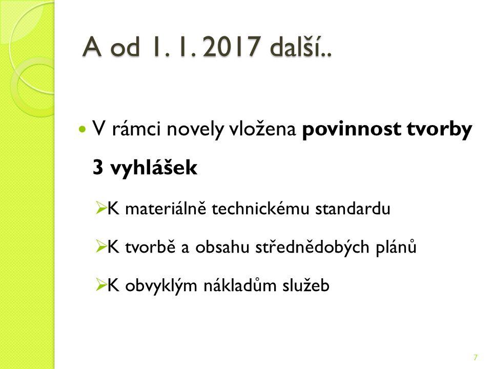 A od 1. 1. 2017 další..
